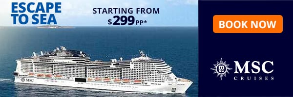 Escape to Sea   MSC Cruises starting from $299pp*
